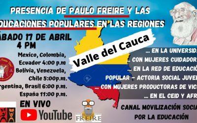 Presencia de paulo freire y las educaciones populares en las regiones: Valle del Cauca