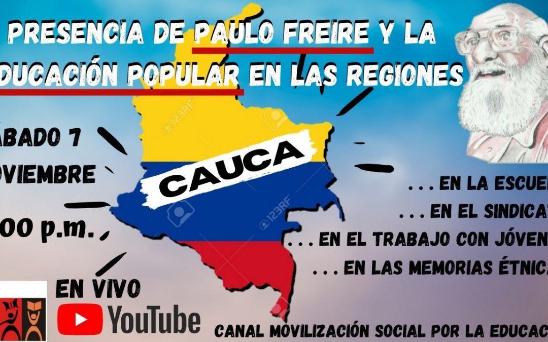 Presencia de Paulo Freire y la educación popular en las regiones: Cauca