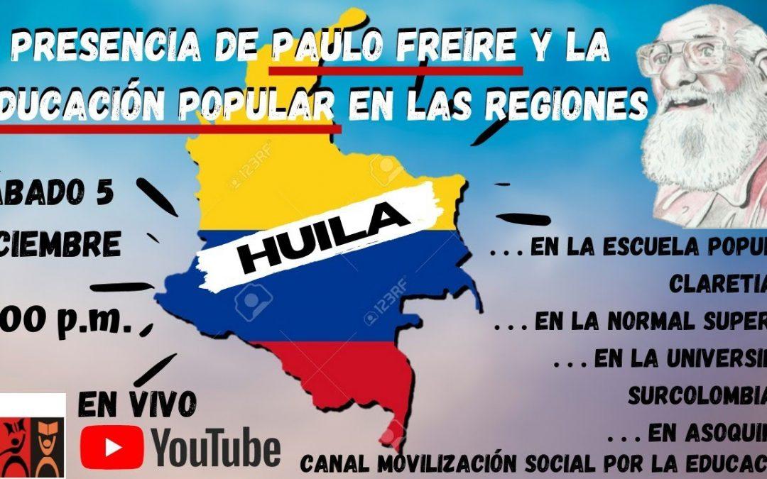 Presencia de Paulo Freire y la educación popular en las regiones: Huila