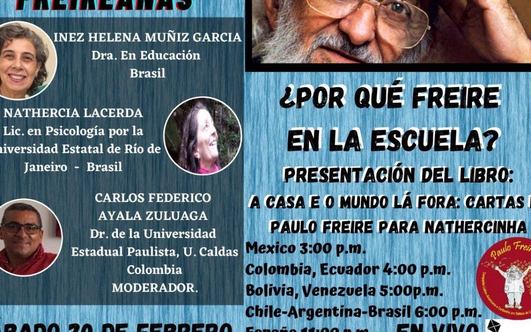 ¿Por qué Freire  en la escuela?